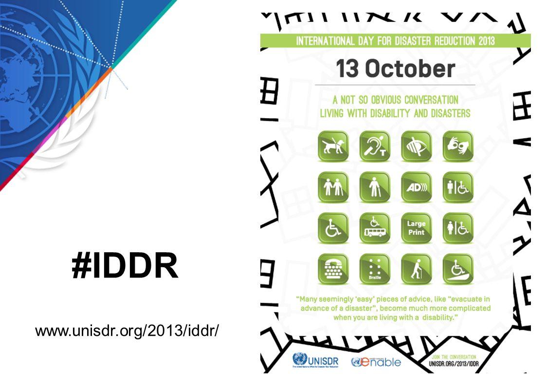 #IDDR www.unisdr.org/2013/iddr/ [IDDR 2013]